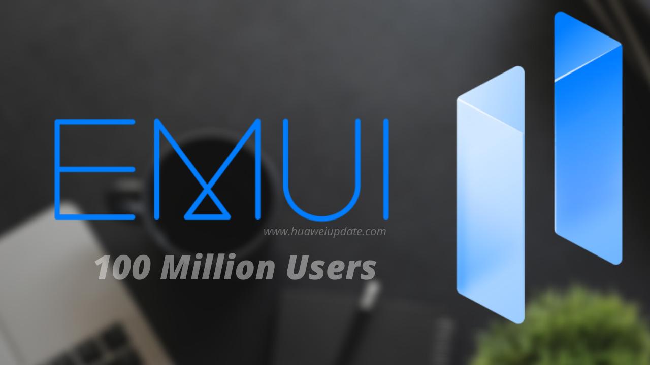 EMUI 11 100 million in 5 months