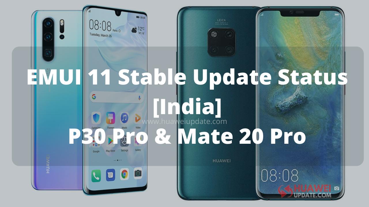 Stable EMUI 11 update India