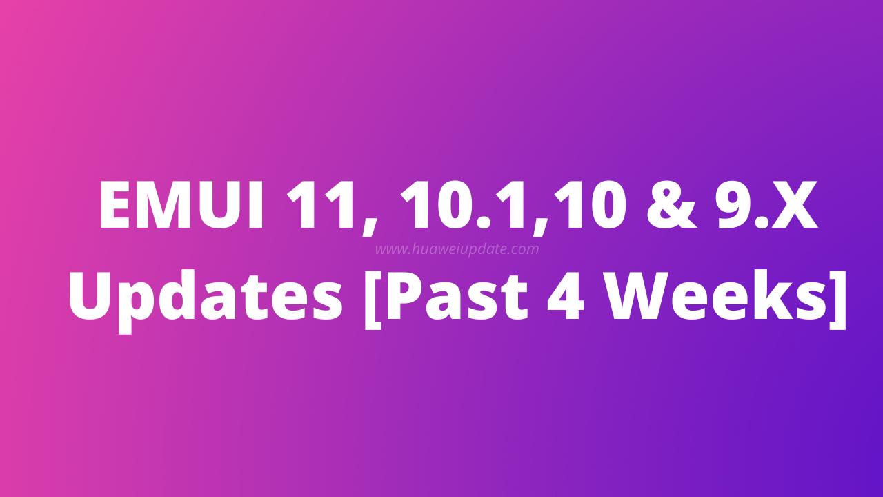 EMUI updates past 4 weeks
