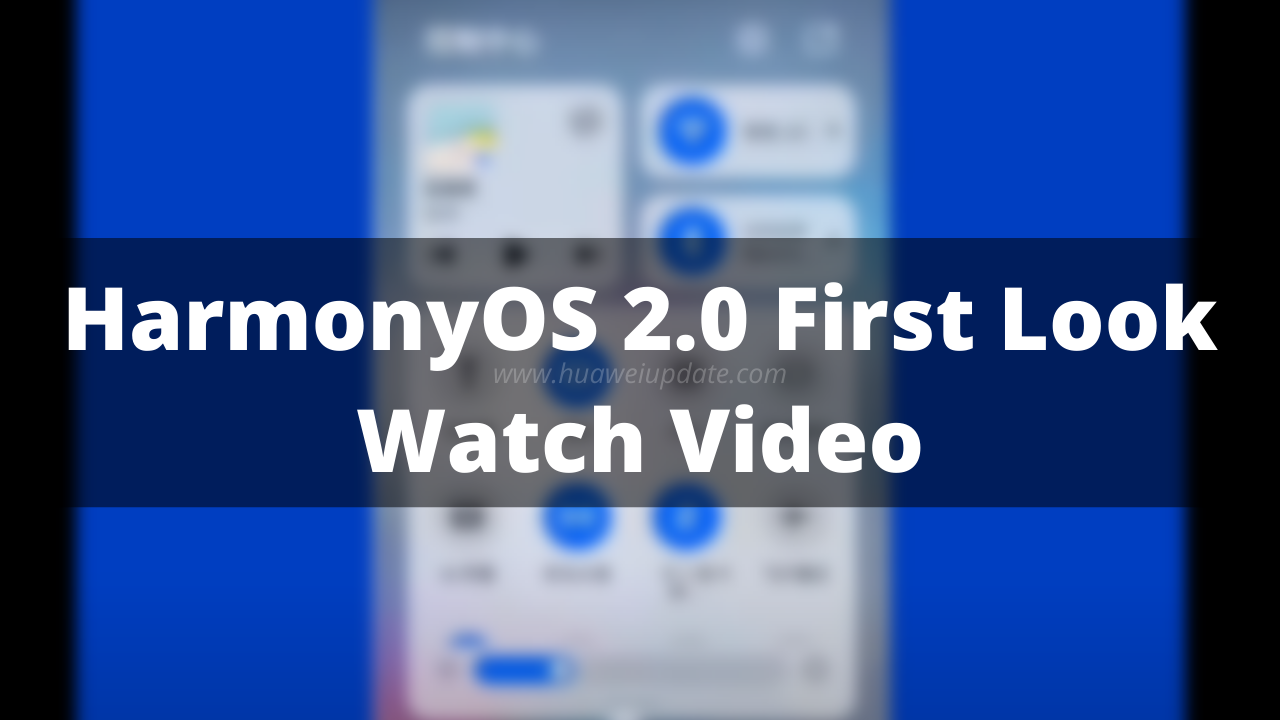 HarmonyOS 2.0 First Look