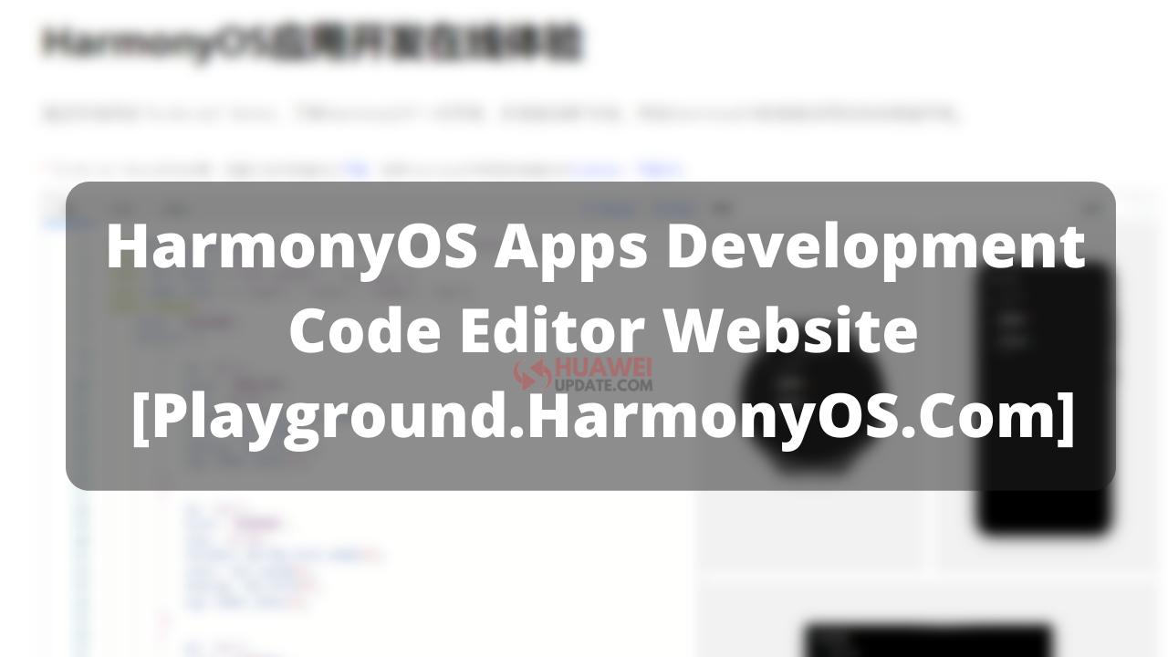 HarmonyOS apps development code editor