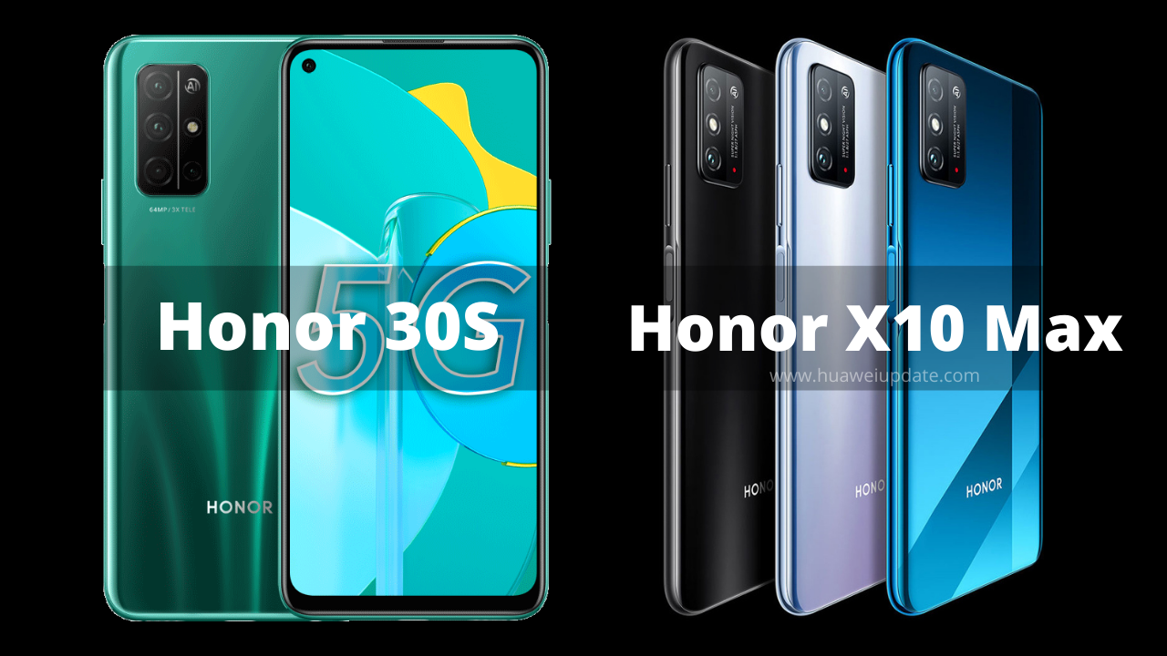 Honor 30S and Honor X10 Max
