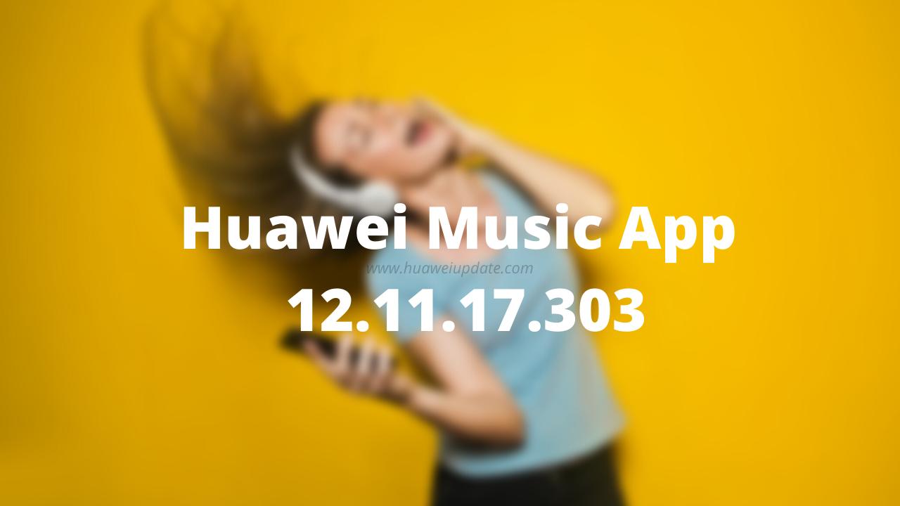 Huawei Music App 12.11.17.303 App APK