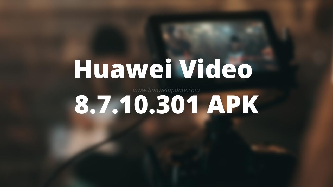 Huawei Video 8.7.10.301 App APK
