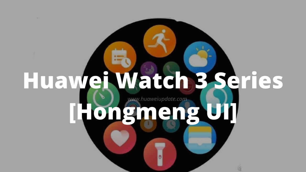 Huawei Watch 3 series