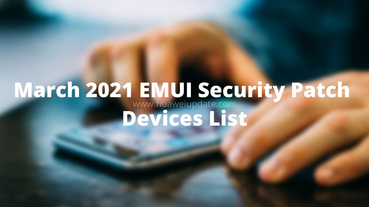 March 2021 security patch device list