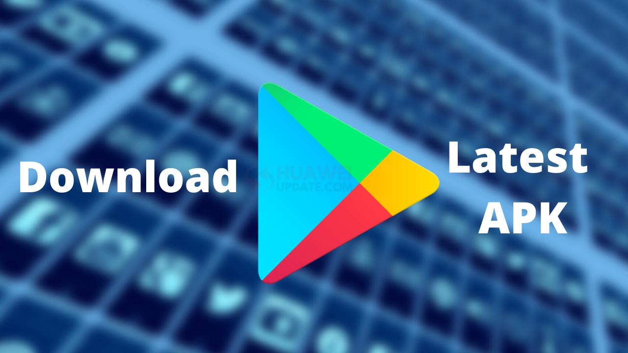 Google Play Store Latest APK