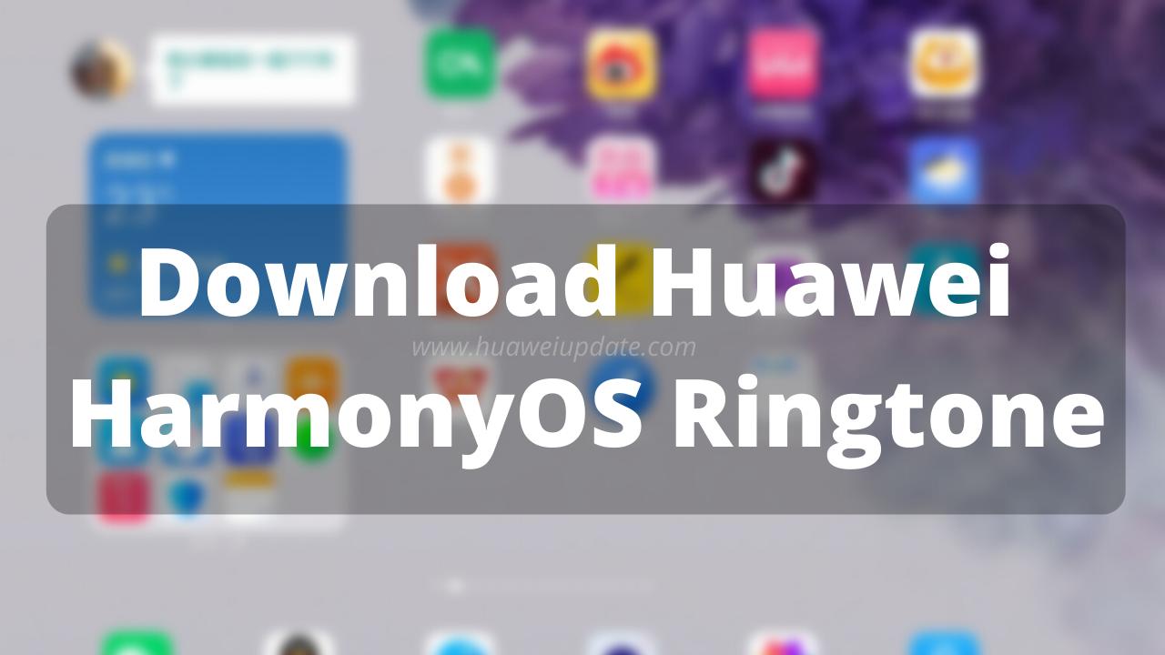 HarmonyOS Ringtone Download