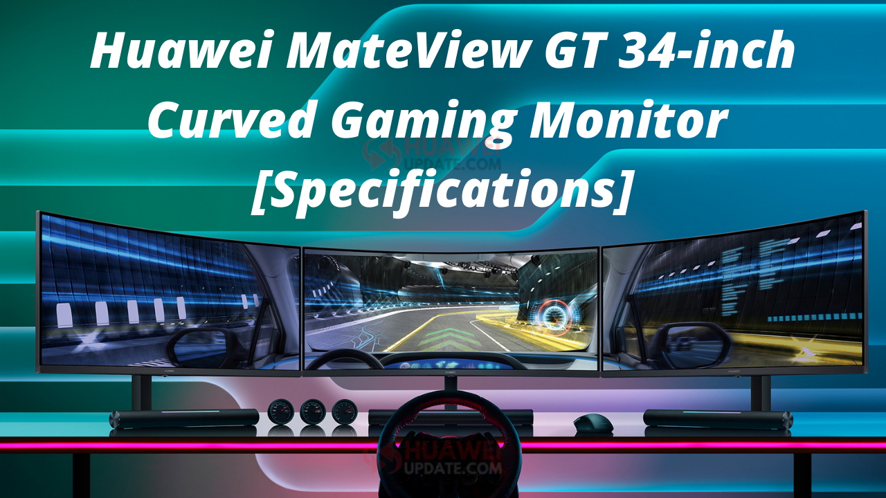 Huawei MateView GT Full Specifications