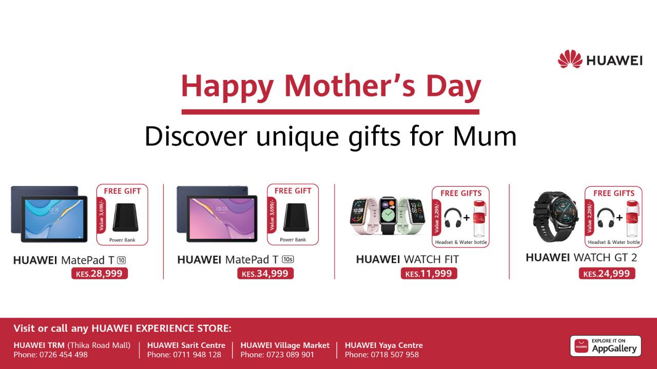 Huawei Mother day 2021 Kenya Deal