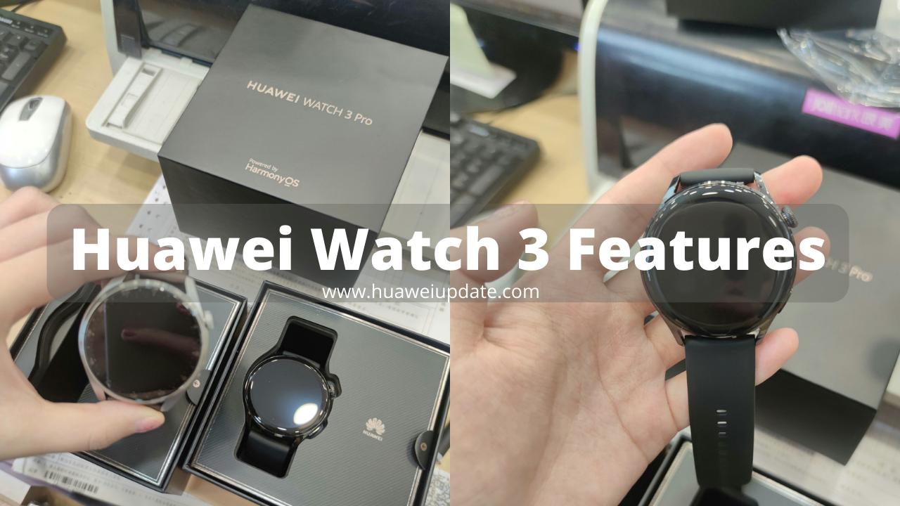 Huawei Watch 3 Features