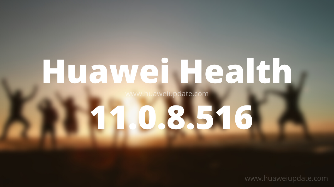Huawei Health 11.0.8.516