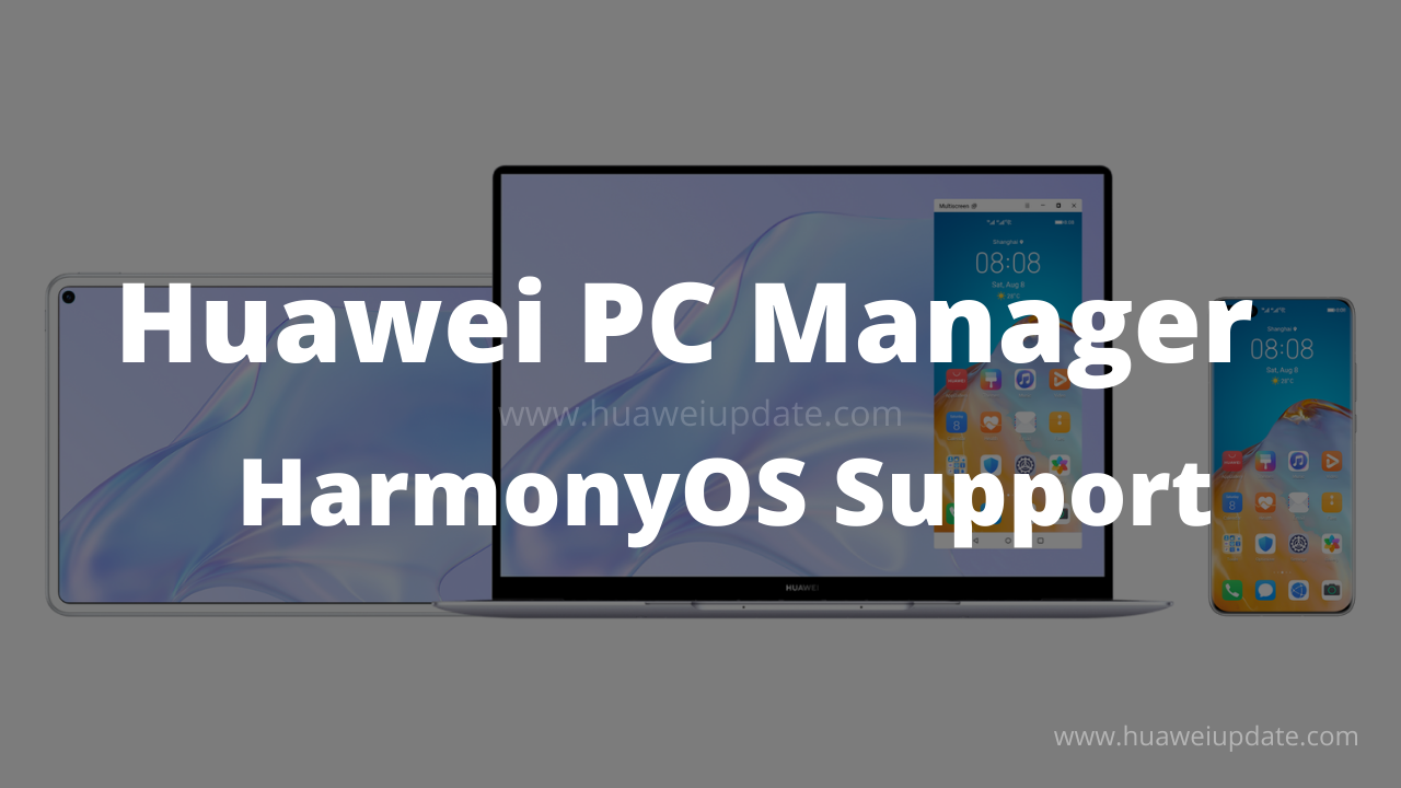 Huawei PC Manager gets HarmonyOS support