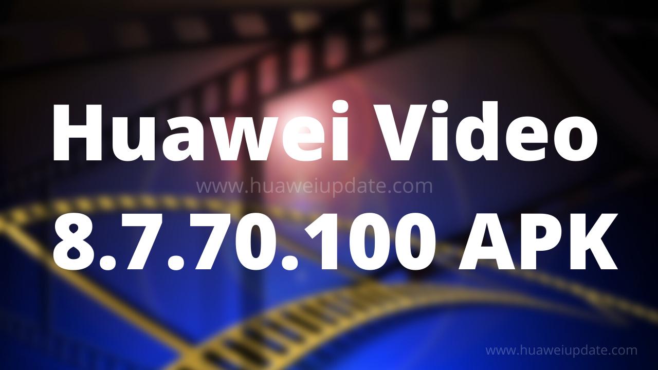 Huawei Video 8.7.70.100 APK