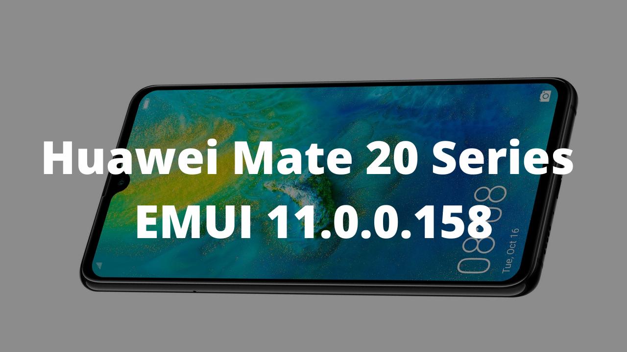 Huawei Mate 20 Series EMUI 11.0.0.158