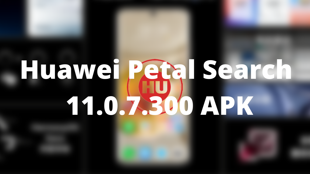 Huawei Petal Search 11.0.7.300 APK