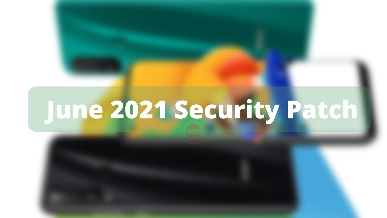 June 2021 Security Patch Play 4T pro