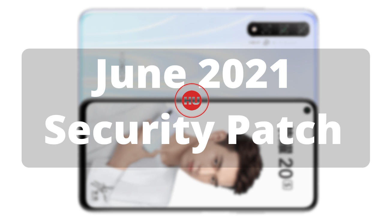 June 2021 security patch Honor 20S