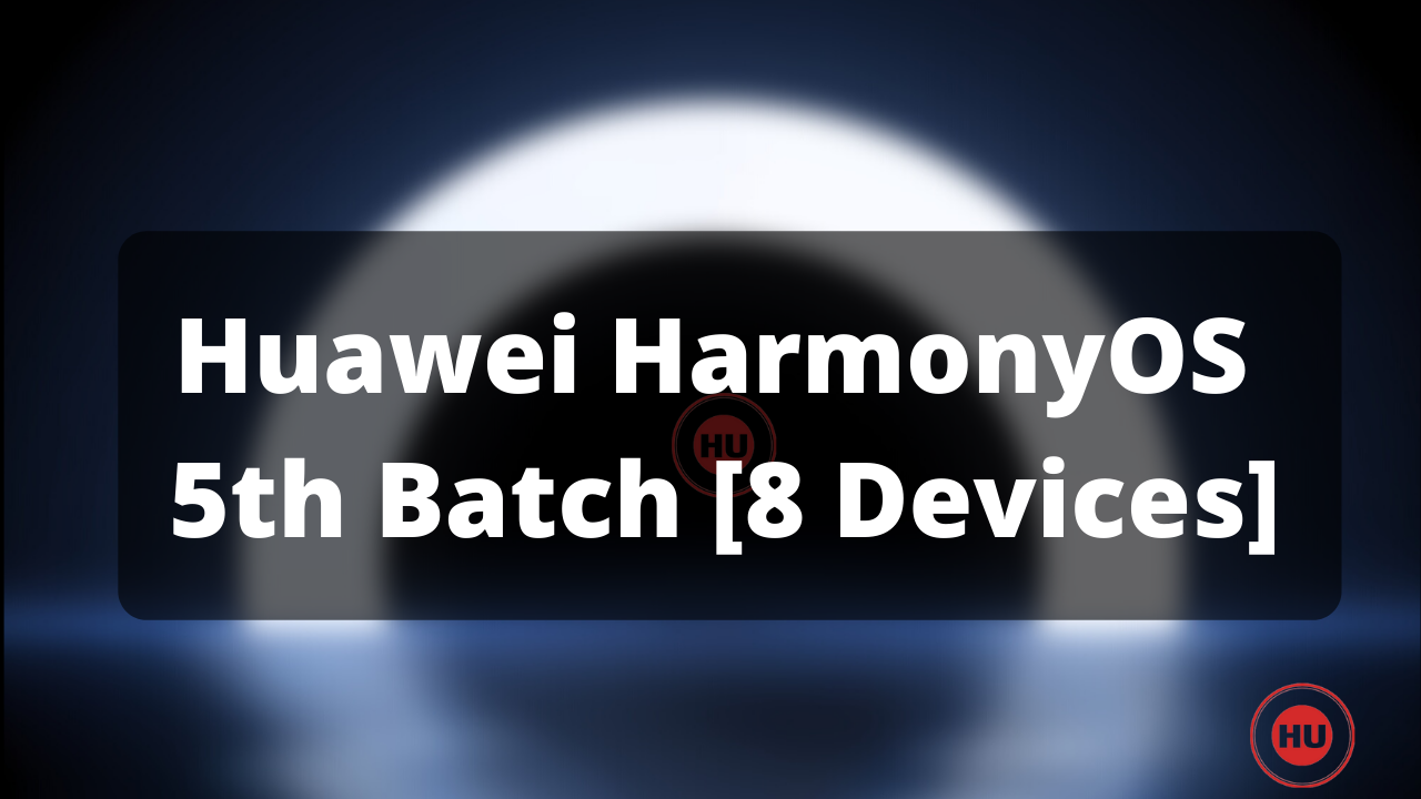 HarmonyOS 5th batch
