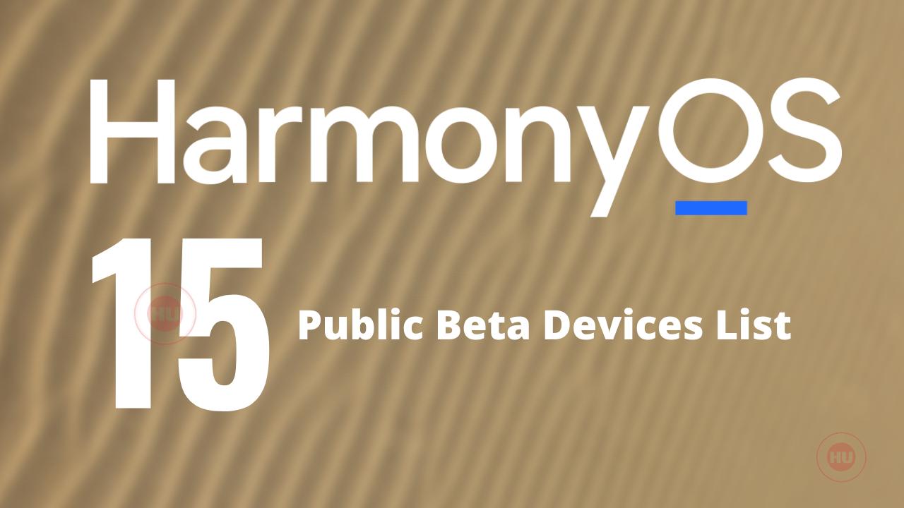 HarmonyOS 2.0 public beta 15 devices
