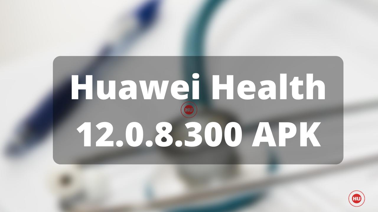 Huawei Health 12.0.8.300 APK
