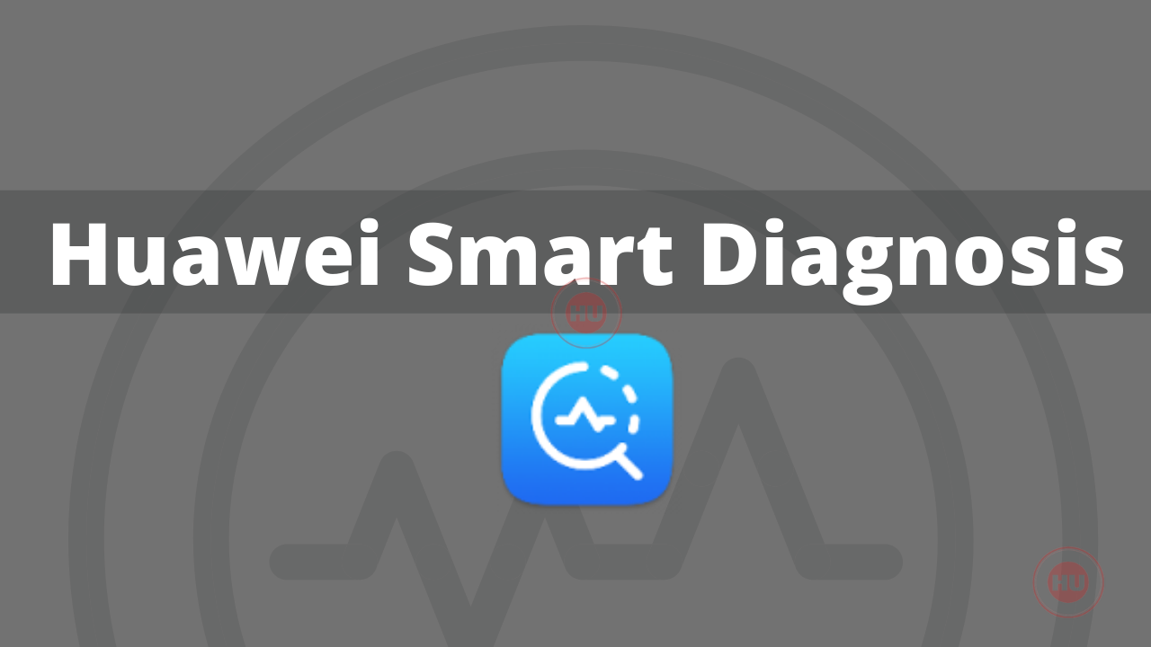 Huawei Smart diagnosis 11.1.1.620 APK