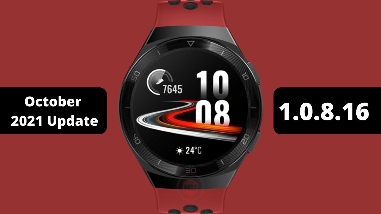 Huawei Watch GT 2e October 2021 Software update