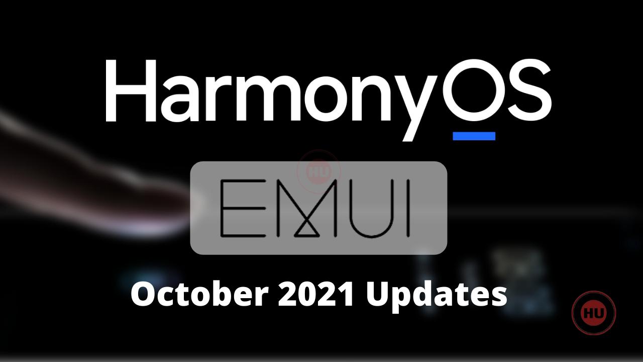 October 2021 HarmonyOS and EMUI updates