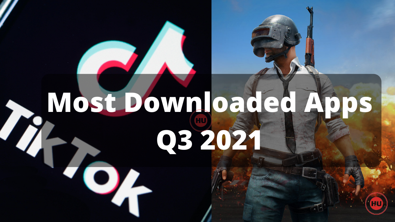 PUBG Mobile and Tiktok - Most Downloaded Apps In Q3 2021